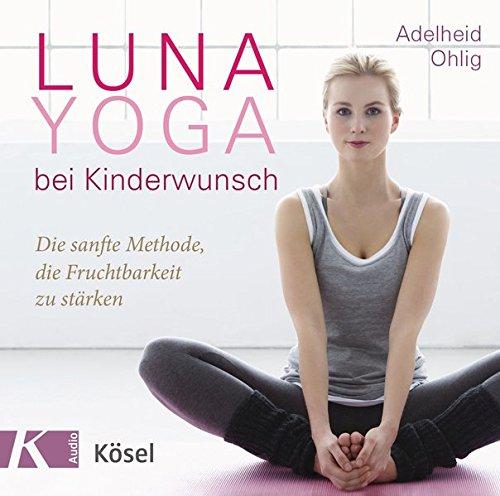 Luna-Yoga bei Kinderwunsch: Die sanfte Methode, die Fruchtbarkeit zu stärken