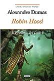 Robin Hood. Il principe dei ladri. Ediz. integrale. Con Segnalibro