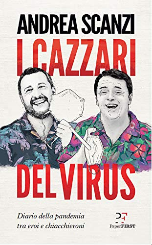 I cazzari del virus (Italian Edition) eBook: Scanzi, Andrea: Amazon.es: Tienda Kindle