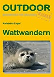 Wattwandern: Outdoorhandbuch (Basiswissen für draußen)