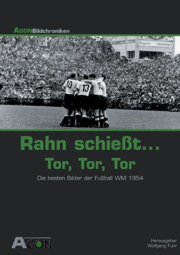 Rahn schießt... Tor, Tor, Tor. Die besten Bilder der Fußball WM 1954