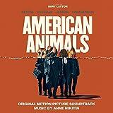 American Animals (Original Motion Picture Soundtrack)