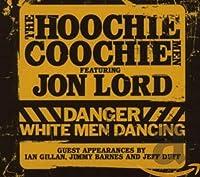 Danger! White Men Dancing+DVD