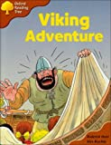 Oxford Reading Tree: Stage 8: Storybooks: Viking Adventure