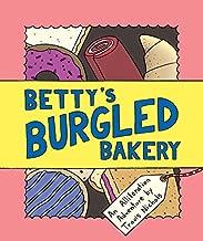 Betty's Burgled Bakery: An Alliteration Adventure
