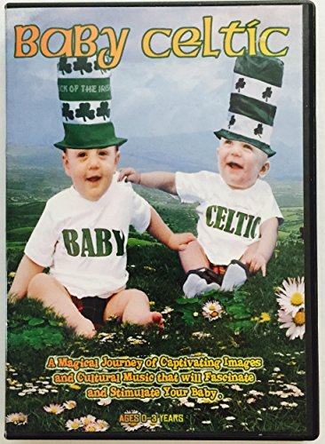 Baby Celtic ~ A Magical Journey of Captivating Images and Cultural Music that will Fascinate and Stimulate Your Baby.