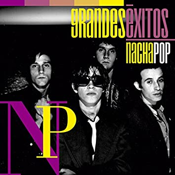 Grandes Éxitos: Nacha Pop (Reedición)