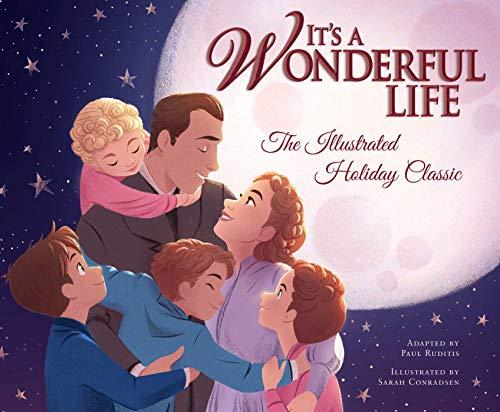 It's aWonderfulLife: The Illustrated Holiday Classic