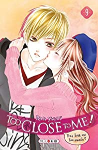Too Close to Me ! Edition simple Tome 9