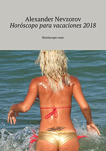 Horóscopo para vacaciones2018: Horóscoporuso