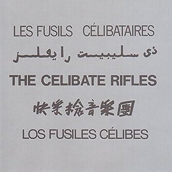 The Celibate Rifles (5 Languages)