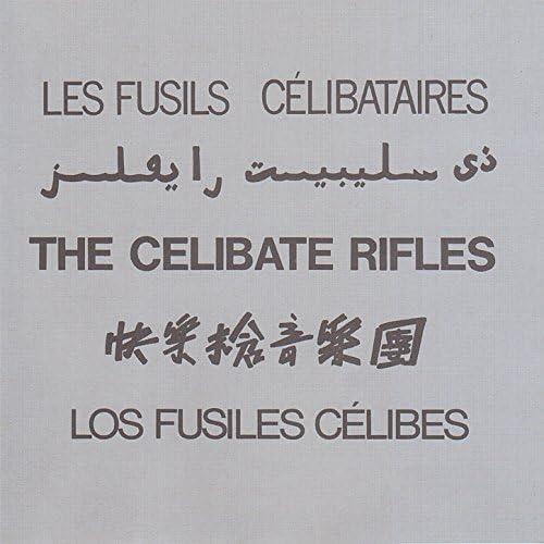 The Celibate Rifles