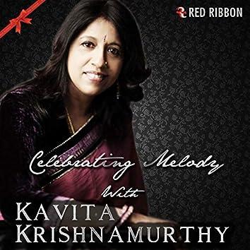 Celebrating Melody With Kavita Krishnamurthy