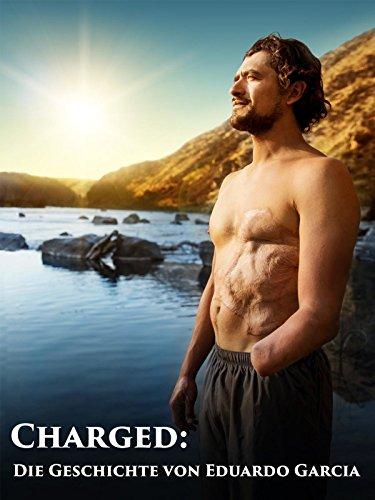 Charged: Die Geschichte von Eduardo Garcia [OV]