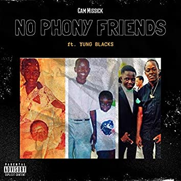 No Phony Friends (feat. Yung Blacks)