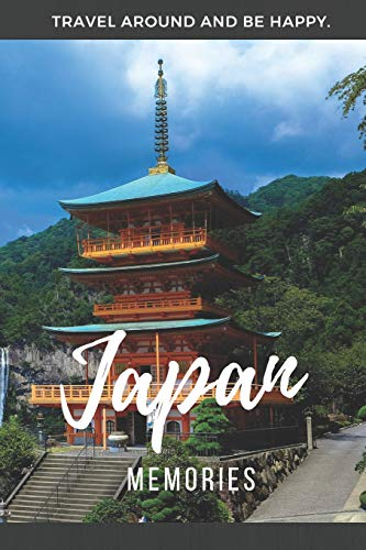 Memories Japan: Travel Notebook, Journal or Photobook. iscover in the beautiful country in Asia with places like Kyoto, Osaka, Tokyo, Hiroshima, ... Tokio Skytree, Tokio Tower or Osaka Castle.
