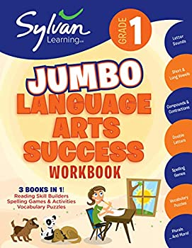 1st Grade Jumbo Language Arts Success Workbook  3 Books In 1 # Reading Skill Builders Spellings Games Vocabulary Puzzles  Activities Exercises and .. Ahead  Sylvan Language Arts Jumbo Workbooks