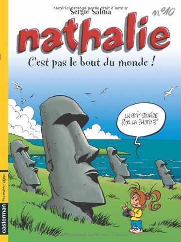 Nathalie, tome 10 : C'est pas le bout du monde!