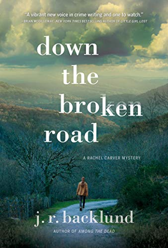 Image of Down the Broken Road: A Rachel Carver Mystery