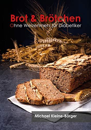 Brot & Brötchen ohne Weizenmehl für Diabetiker