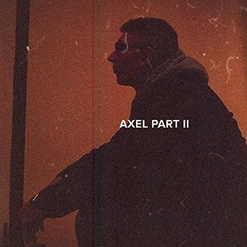 Axel Part II