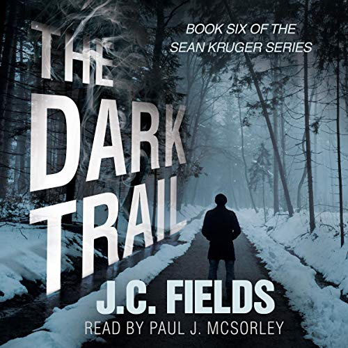 The Dark Trail audiobook cover art