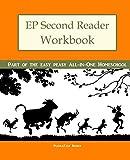 EP Second Reader Workbook: Part of the Easy Peasy All-in-One Homeschool (EP Reader Workbook) (Volume 2)