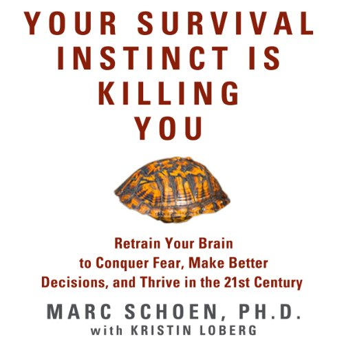 Your Survival Instinct Is Killing You audiobook cover art