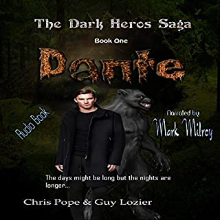 Dante     The Dark Heros Saga, Book 1              Written by:                                                                                                                                 Guy Lozier,                                                                                        Chris Pope                               Narrated by:                                                                                                                                 Mark Milroy                      Length: 2 hrs and 15 mins     Not rated yet     Overall 0.0