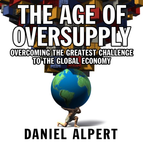 The Age of Oversupply audiobook cover art