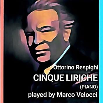 Respighi: Cinque liriche (Piano Solo Version)