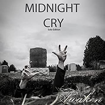 Midnight Cry (Solo Edition)