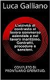 L'attività di contrasto al lavoro sommerso aziendale e nel lavoro marittimo. Contratti, procedure e sanzioni.: COMPLETO DI PRONTUARIO OPERATIVO. (JOBS - DIRITTO DEL LAVORO Vol. 1) (Italian Edition)