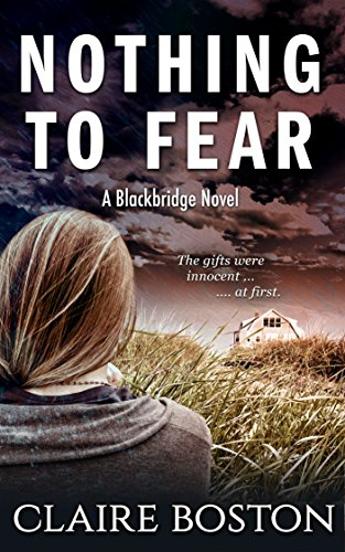 Nothing to Fear (The Blackbridge Series Book 1) by [Claire Boston]