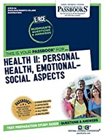 Health II: Personal Health, Emotional-Social Aspects