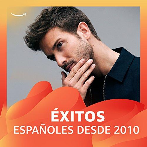Grandes éxitos españoles desde 2010