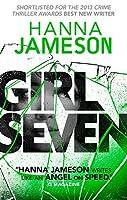 Girl Seven (Underground) by Hanna Jameson(2014-10-23)