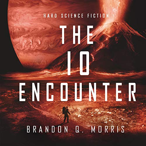 The Io Encounter     Ice Moon 3              By:                                                                                                                                 Brandon Q. Morris                               Narrated by:                                                                                                                                 Doug Tisdale Jr.                      Length: 7 hrs and 35 mins     Not rated yet     Overall 0.0