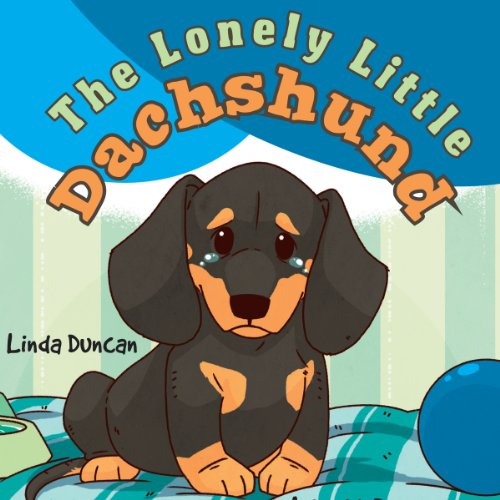 The Lonely Little Dachshund audiobook cover art