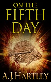 On the Fifth Day by [A.J. Hartley]