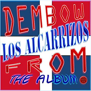 dembow los alcarrizos from, the album