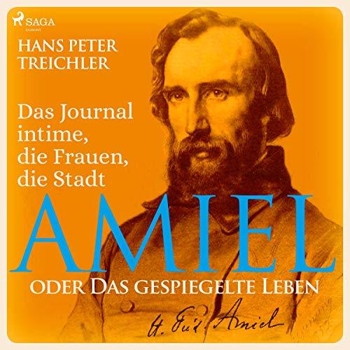 Amiel oder Das gespiegelte Leben cover art
