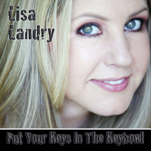 Put Your Keys in the Keybowl cover art