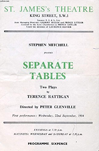 ST. JAME'S THEATRE (PROGRAMME), SEPARATE TABLES, TWO PLAYS BY TERENCE RATTIGAN