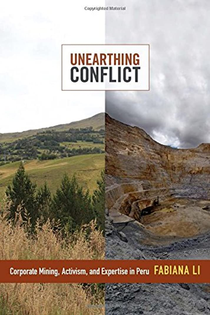 知覚するリーフレット兵士Unearthing Conflict: Corporate Mining, Activism, and Expertise in Peru
