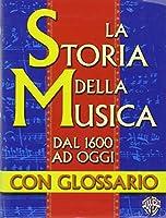 Storia Della Musica E Glossario