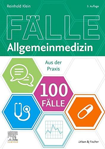 100 Fälle Allgemeinmedizin