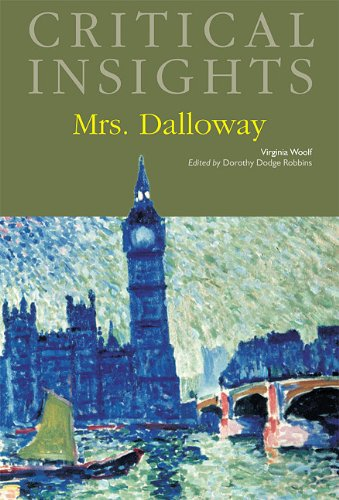 Critical Insights: Mrs. Dalloway: Print Purchase Includes Free Online Access