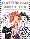 Diseños de moda Coloración para niñas: Libro de colorear para niñas de 12 años | Diseños de moda - fashion de coloración adolescente | Cuaderno creativo para chicas.