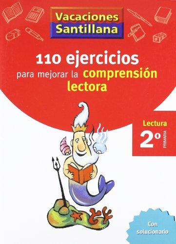 Vacaciones Santillana, 110 Ejercicios Para Mejorar La Comprension Lectora, 2...